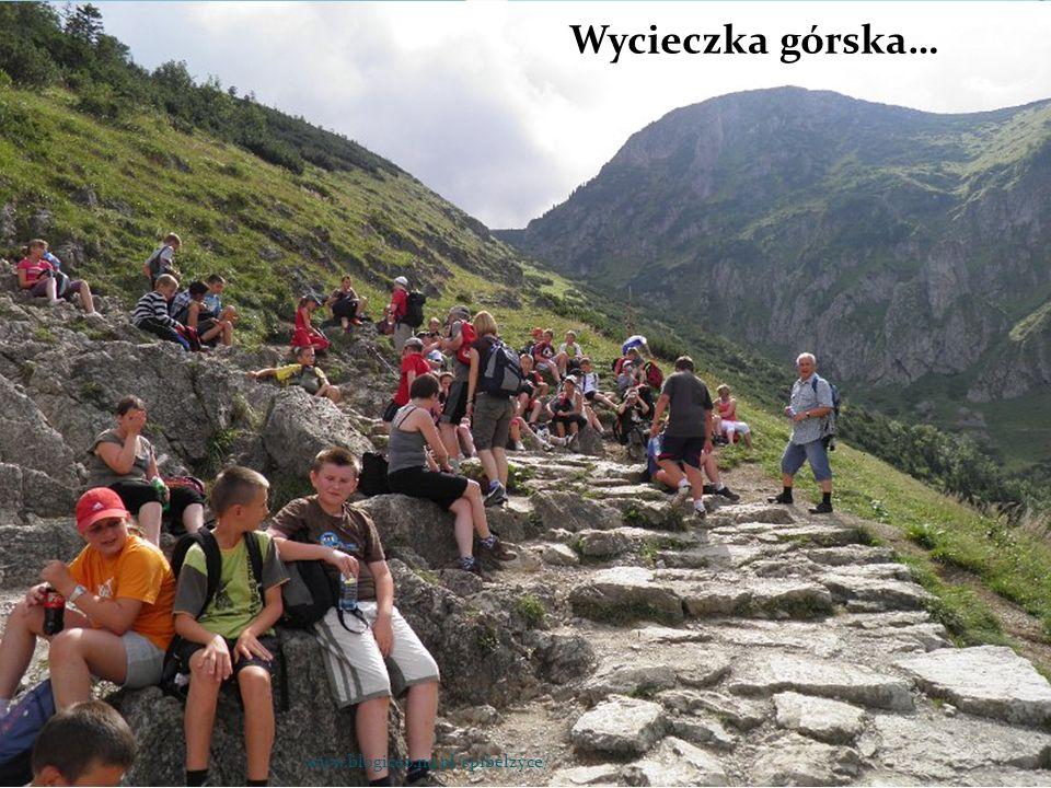 Wycieczka górska… www.blogiceo.nq.pl/sp1belzyce/