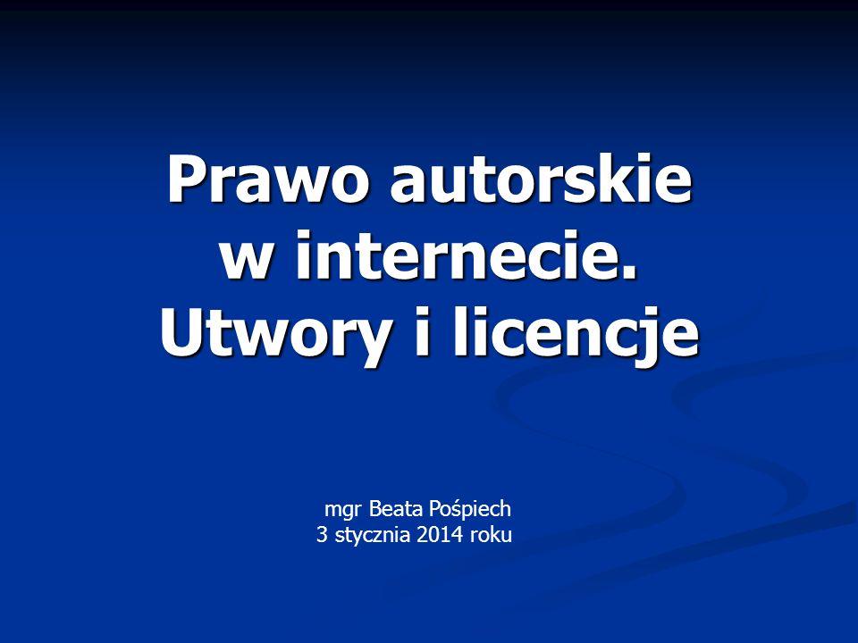 Prawo autorskie w internecie. Utwory i licencje
