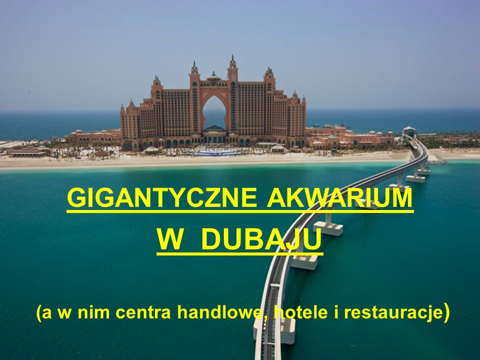 (a w nim centra handlowe, hotele i restauracje)