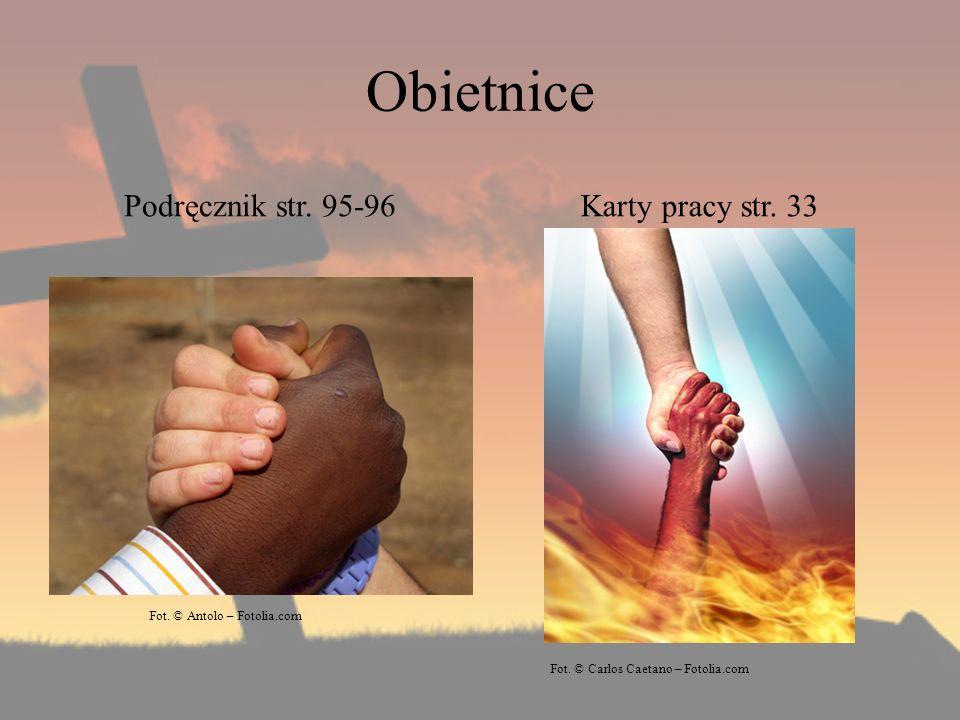 Obietnice Podręcznik str. 95-96 Karty pracy str. 33