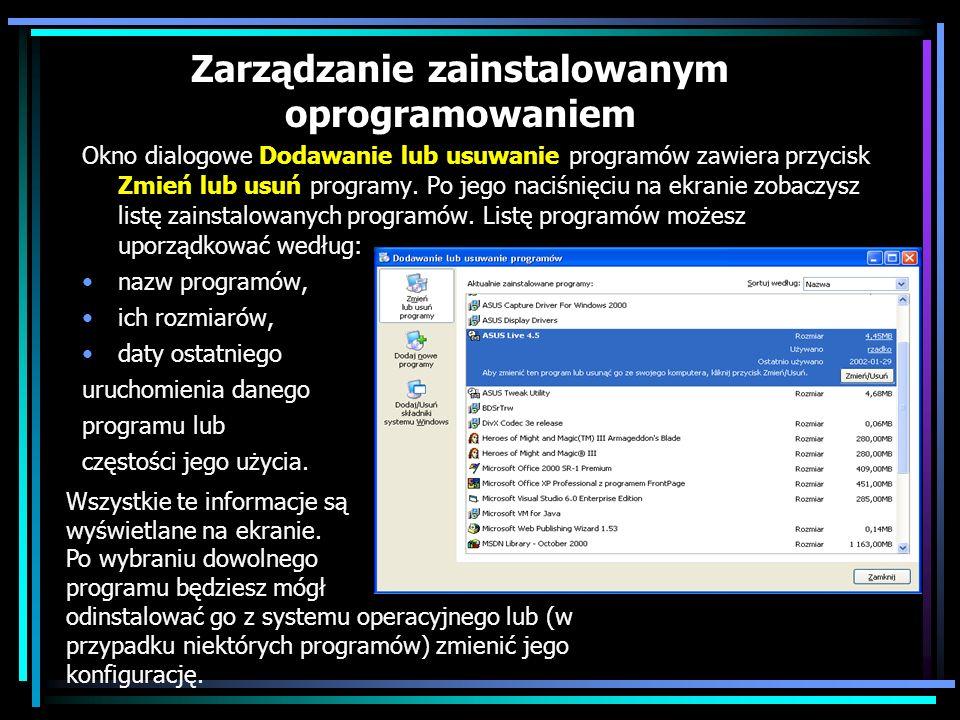 Zarządzanie zainstalowanym oprogramowaniem
