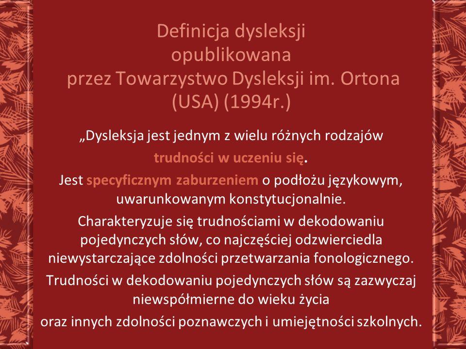 Definicja dysleksji opublikowana przez Towarzystwo Dysleksji im