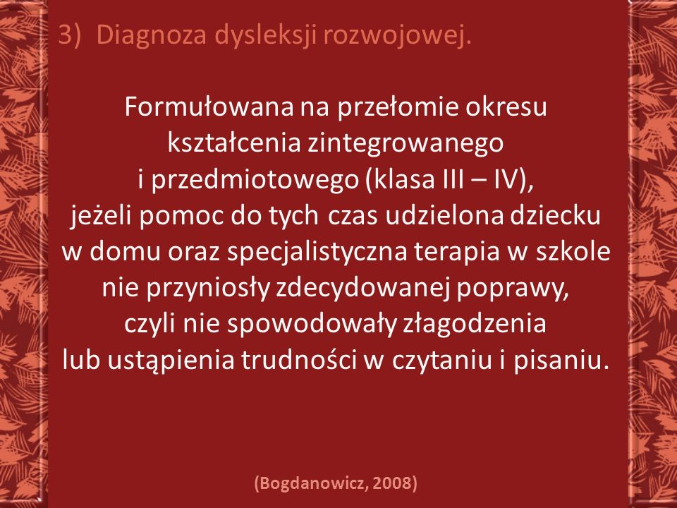 Diagnoza dysleksji rozwojowej.