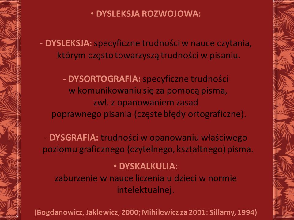 (Bogdanowicz, Jaklewicz, 2000; Mihilewicz za 2001: Sillamy, 1994)