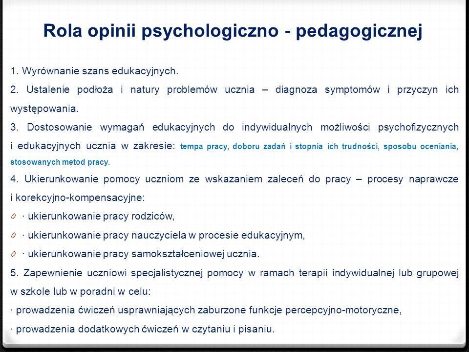 Rola opinii psychologiczno - pedagogicznej