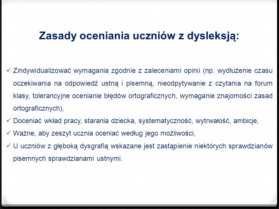 Zasady oceniania uczniów z dysleksją: