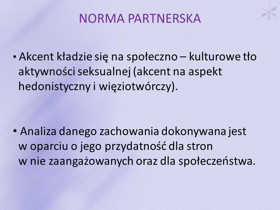 NORMA PARTNERSKA aktywności seksualnej (akcent na aspekt