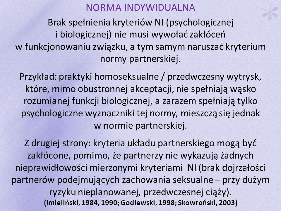 (Imieliński, 1984, 1990; Godlewski, 1998; Skowroński, 2003)