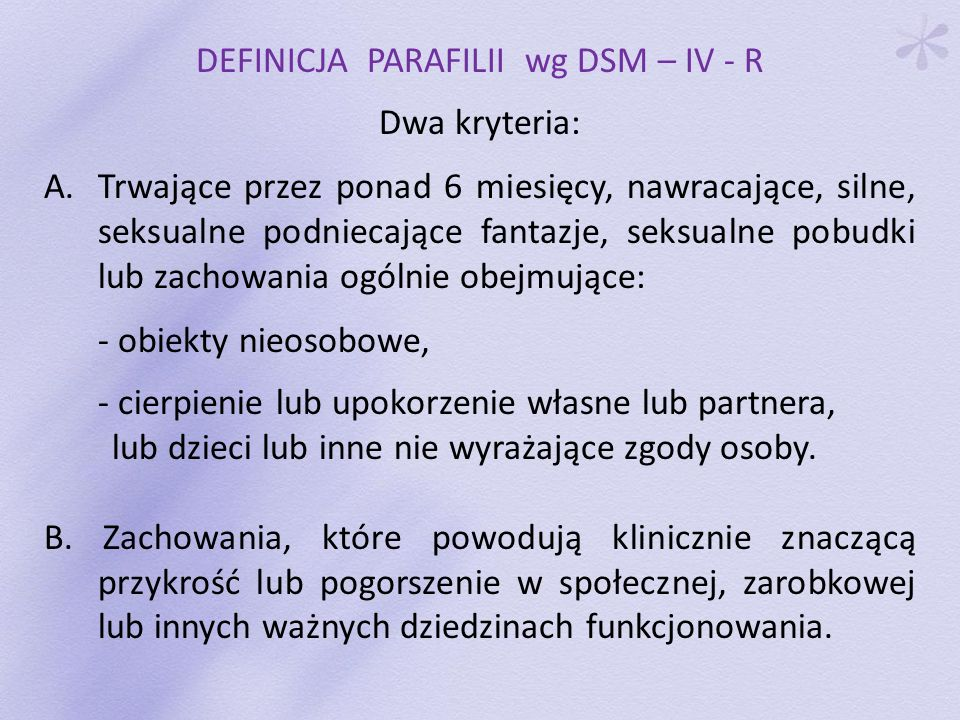 DEFINICJA PARAFILII wg DSM – IV - R