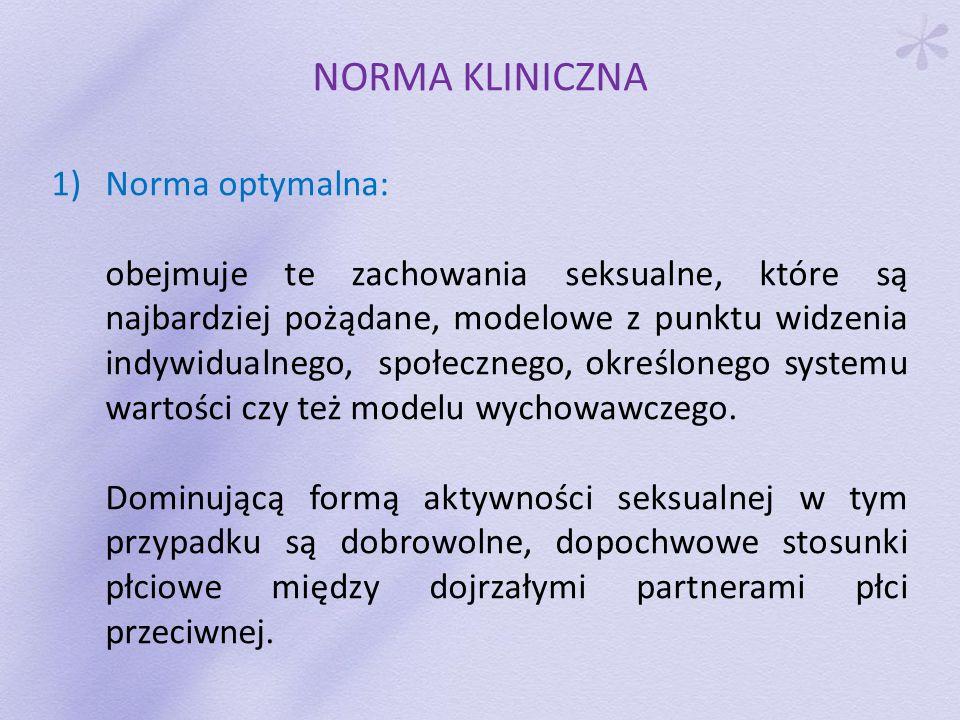 NORMA KLINICZNA Norma optymalna: