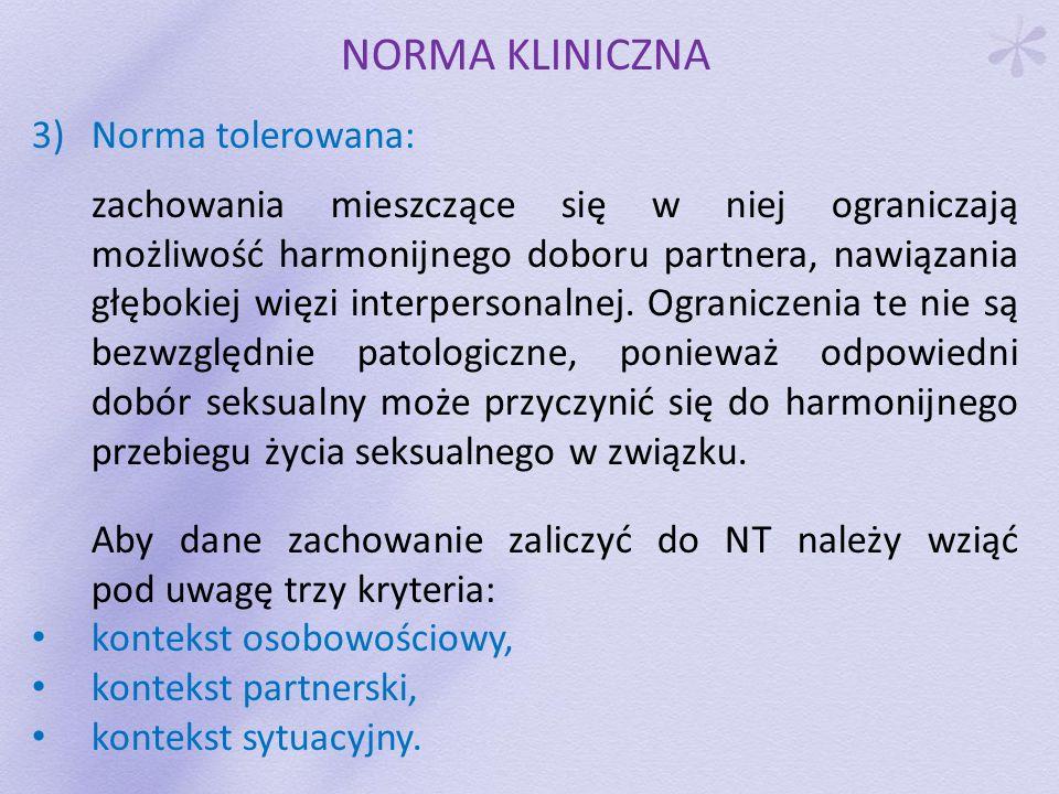 NORMA KLINICZNA 3) Norma tolerowana: