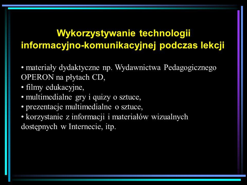 Wykorzystywanie technologii informacyjno-komunikacyjnej podczas lekcji