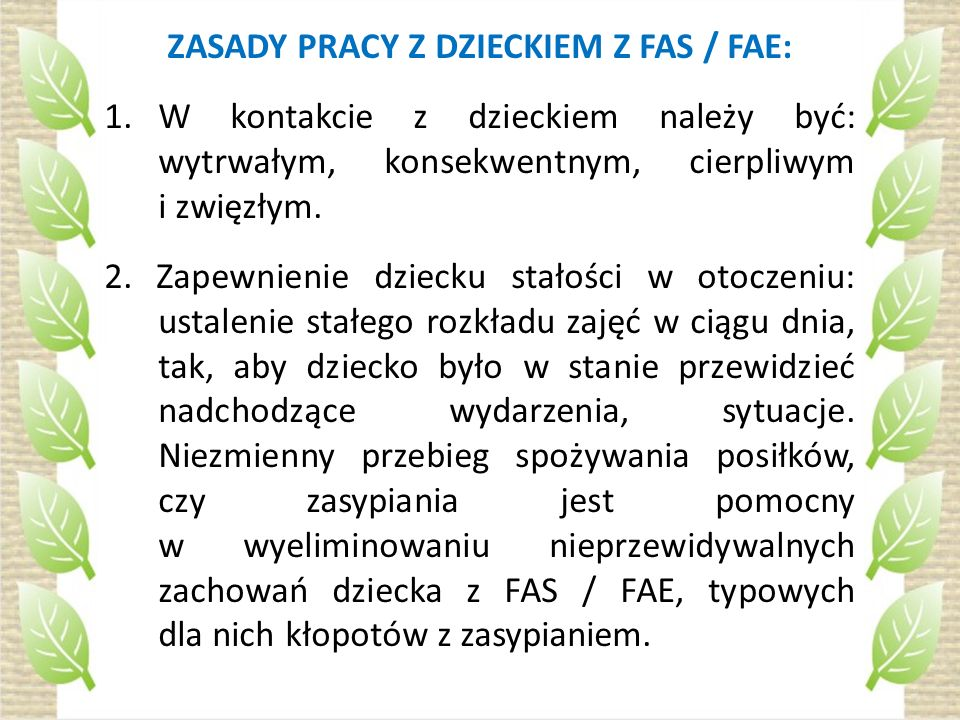 ZASADY PRACY Z DZIECKIEM Z FAS / FAE: