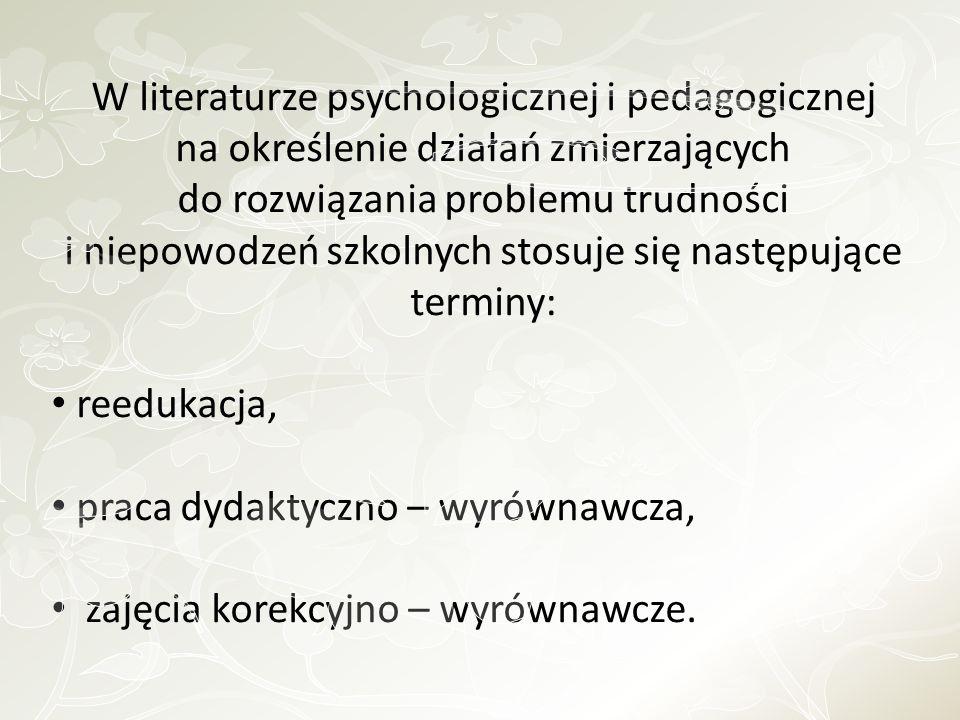 W literaturze psychologicznej i pedagogicznej