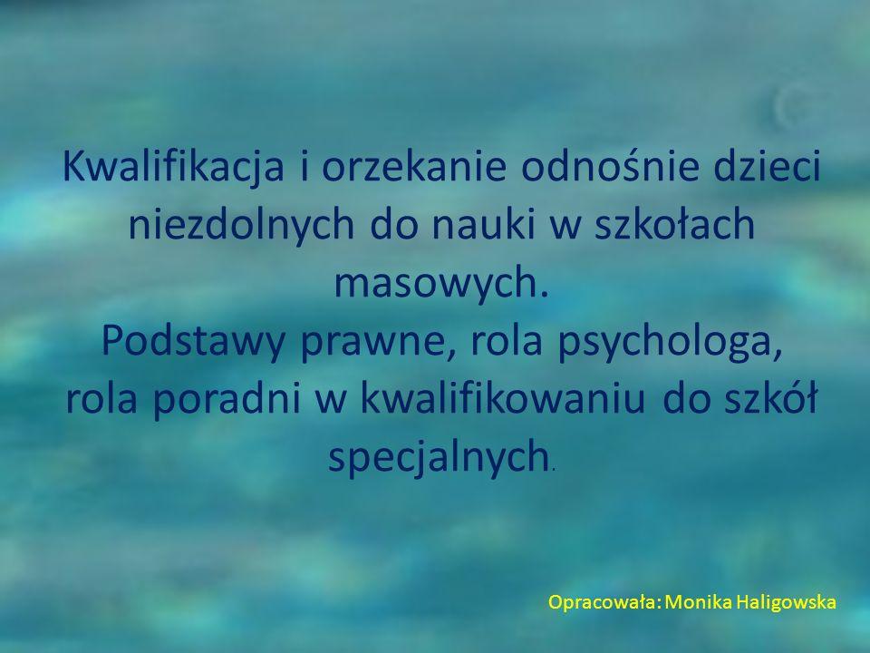 Podstawy prawne, rola psychologa,