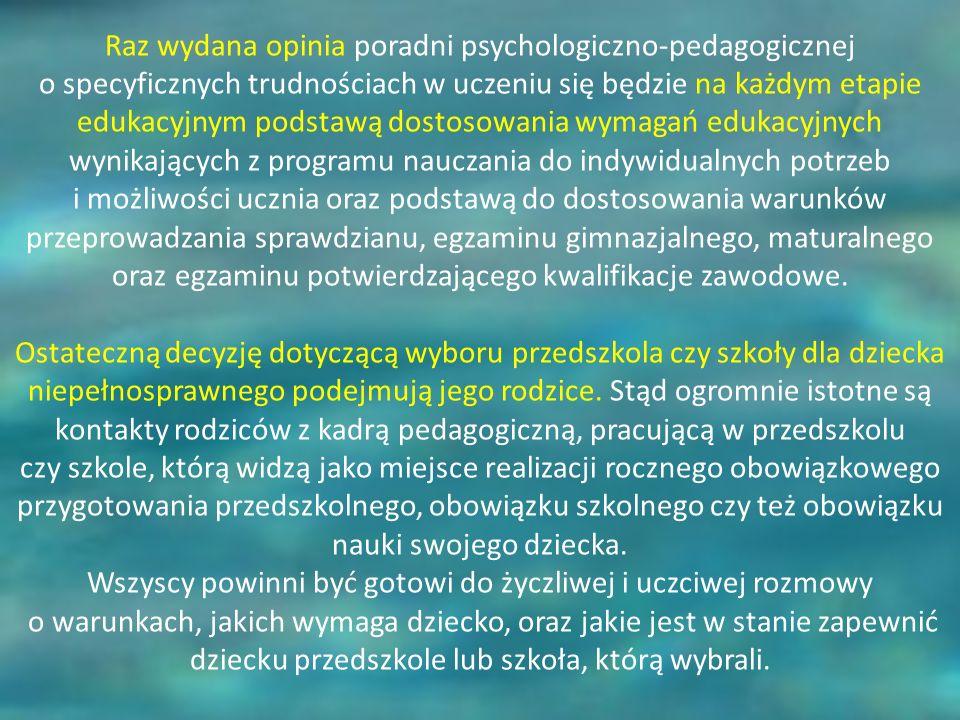Raz wydana opinia poradni psychologiczno-pedagogicznej