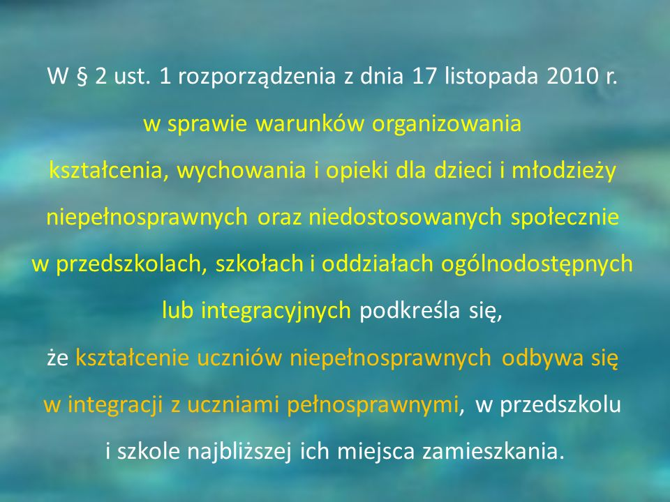 W § 2 ust. 1 rozporządzenia z dnia 17 listopada 2010 r.