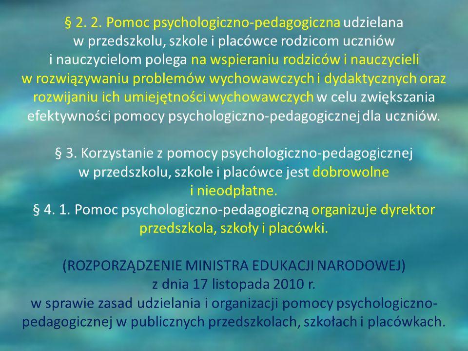 § 2. 2. Pomoc psychologiczno-pedagogiczna udzielana