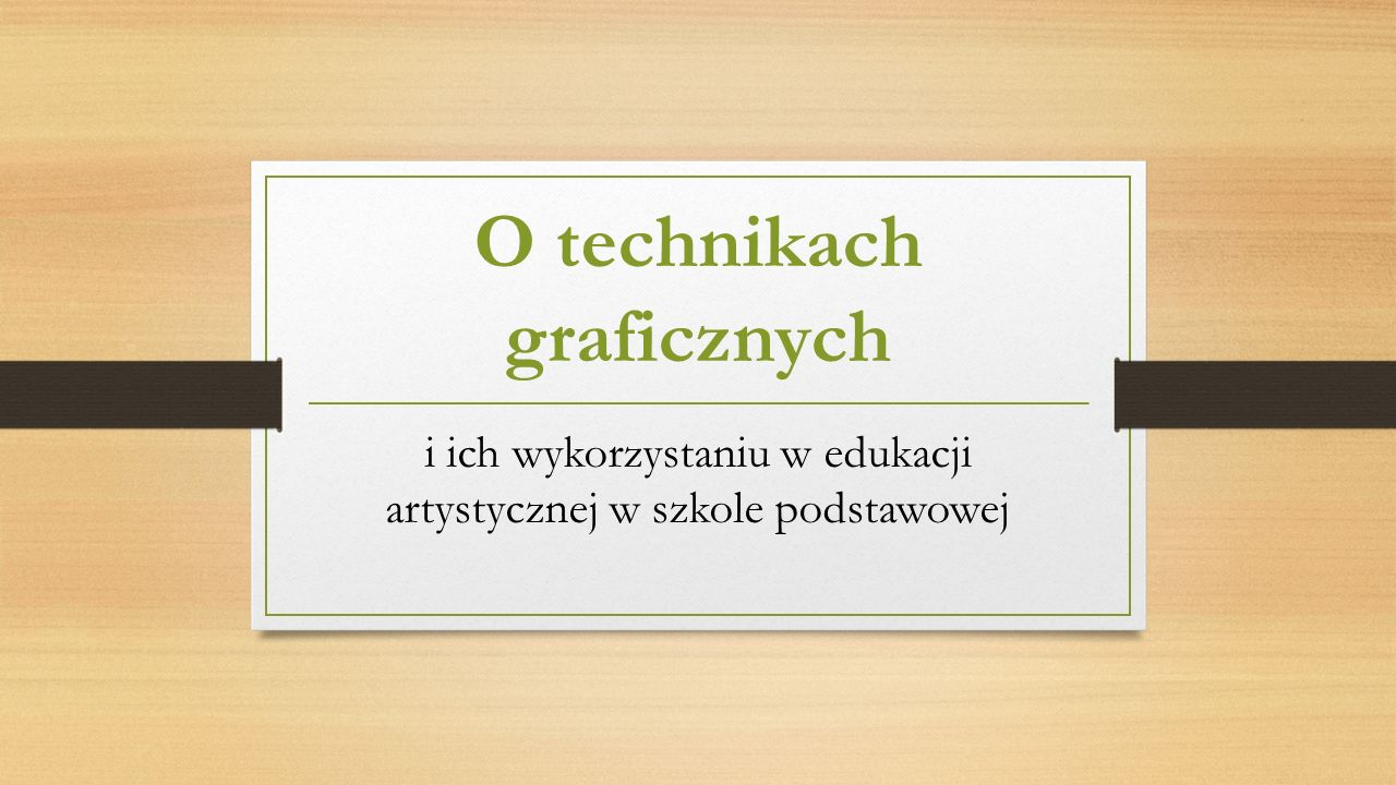 O technikach graficznych