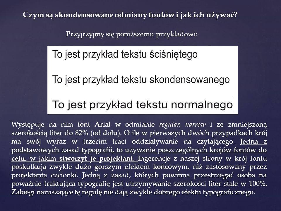 Czym są skondensowane odmiany fontów i jak ich używać