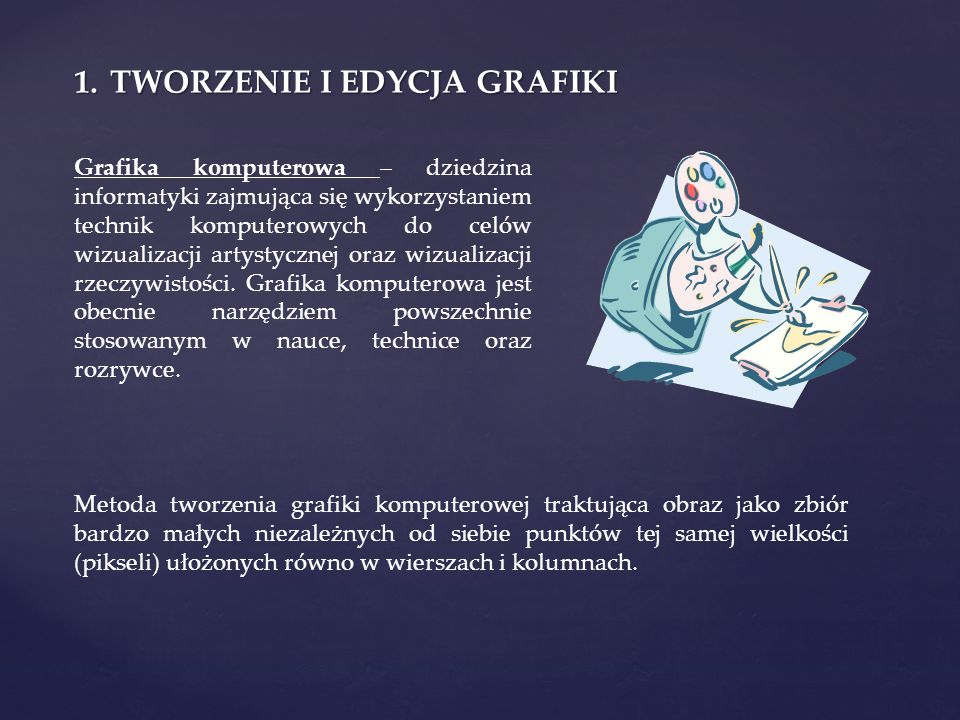 TWORZENIE I EDYCJA GRAFIKI