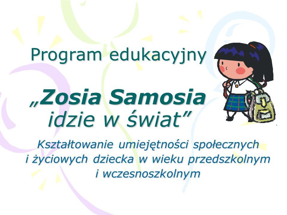 """Program edukacyjny """"Zosia Samosia idzie w świat"""