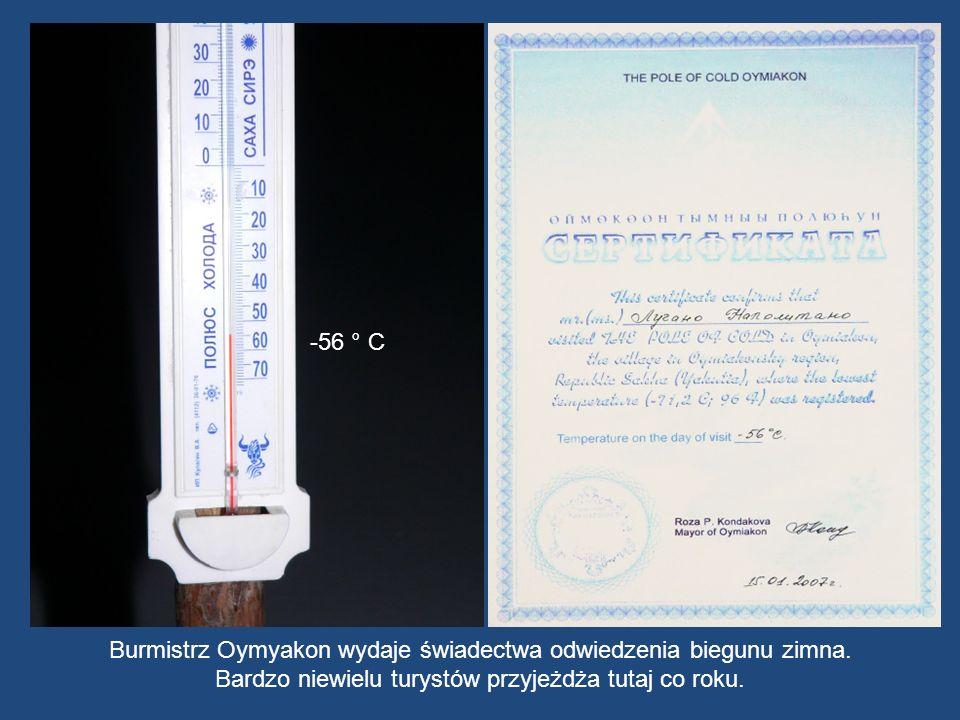 Burmistrz Oymyakon wydaje świadectwa odwiedzenia biegunu zimna.