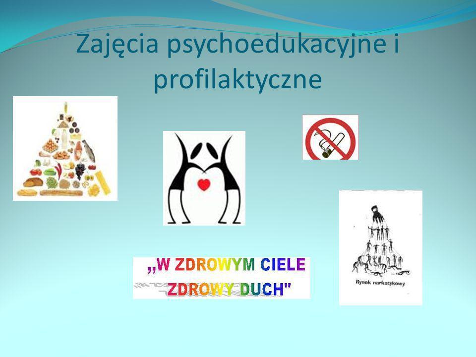 Zajęcia psychoedukacyjne i profilaktyczne