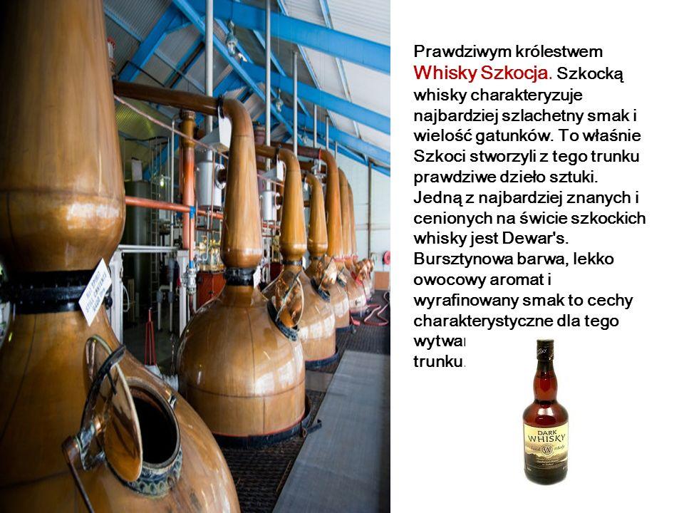 Prawdziwym królestwem Whisky Szkocja
