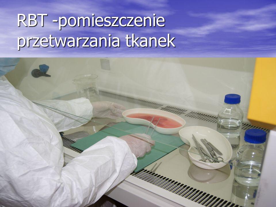 RBT -pomieszczenie przetwarzania tkanek