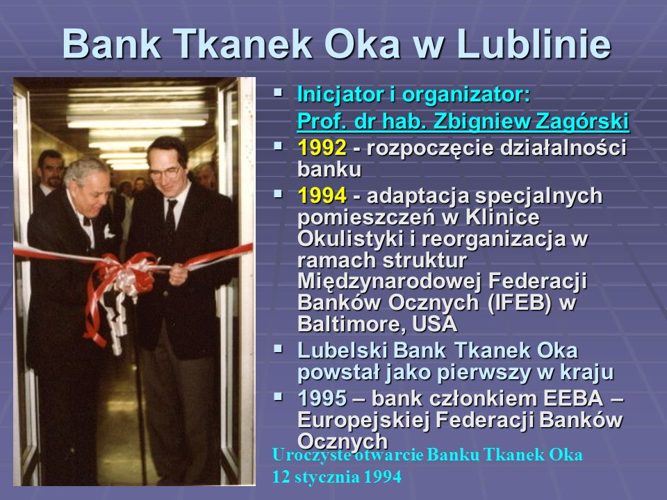 Bank Tkanek Oka w Lublinie