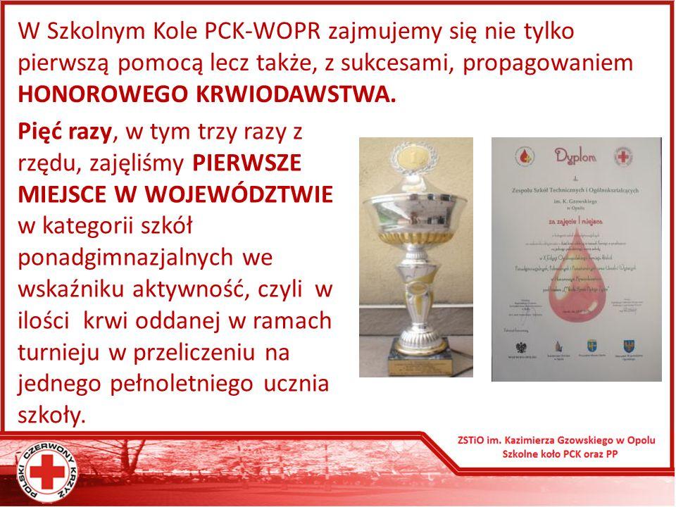 W Szkolnym Kole PCK-WOPR zajmujemy się nie tylko pierwszą pomocą lecz także, z sukcesami, propagowaniem HONOROWEGO KRWIODAWSTWA.