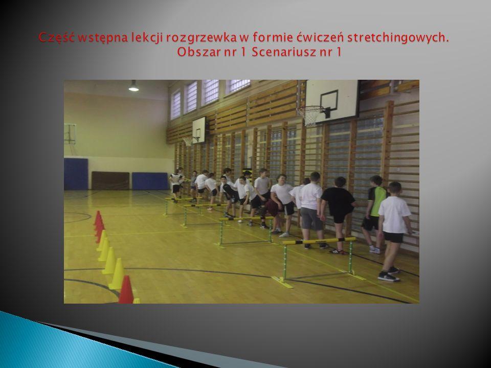 Część wstępna lekcji rozgrzewka w formie ćwiczeń stretchingowych