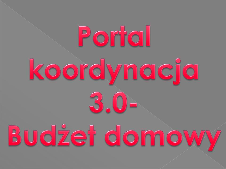 Portal koordynacja 3.0- Budżet domowy