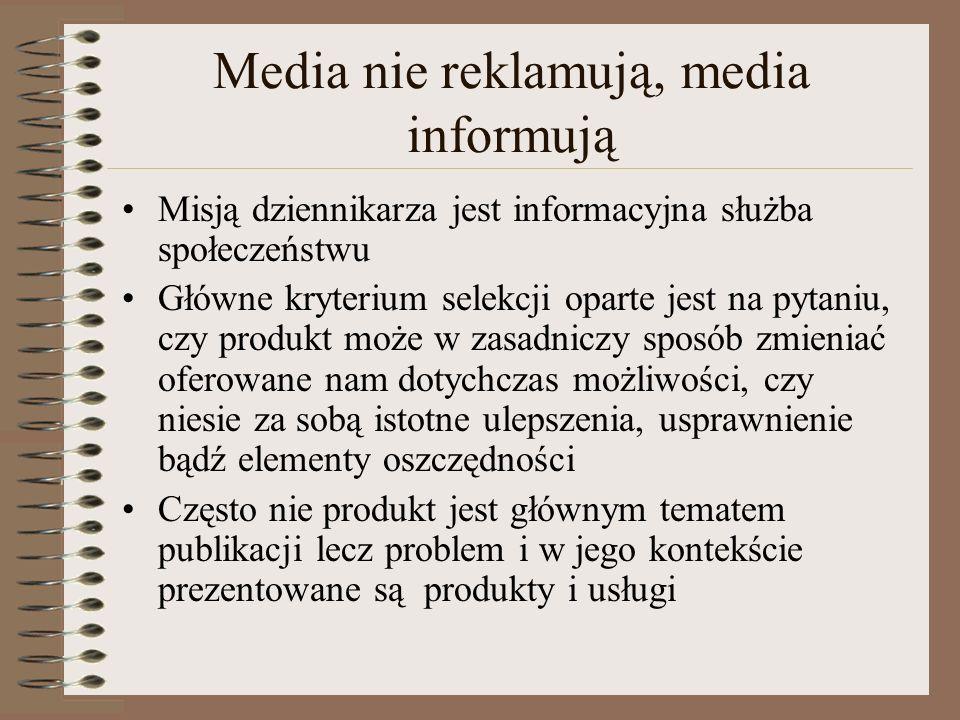 Media nie reklamują, media informują