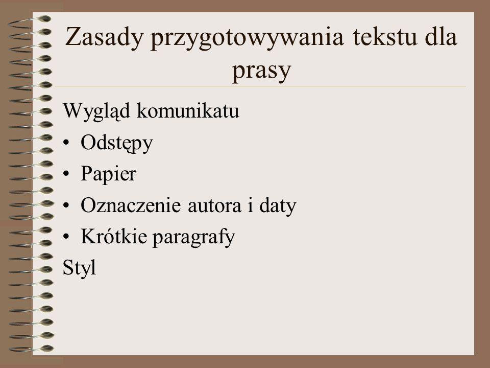 Zasady przygotowywania tekstu dla prasy