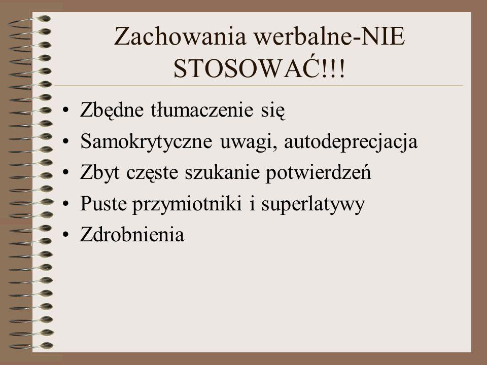 Zachowania werbalne-NIE STOSOWAĆ!!!