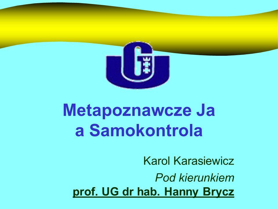 Metapoznawcze Ja a Samokontrola