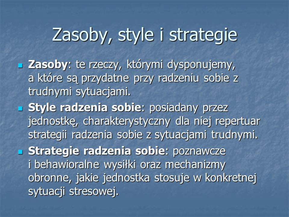 Zasoby, style i strategie