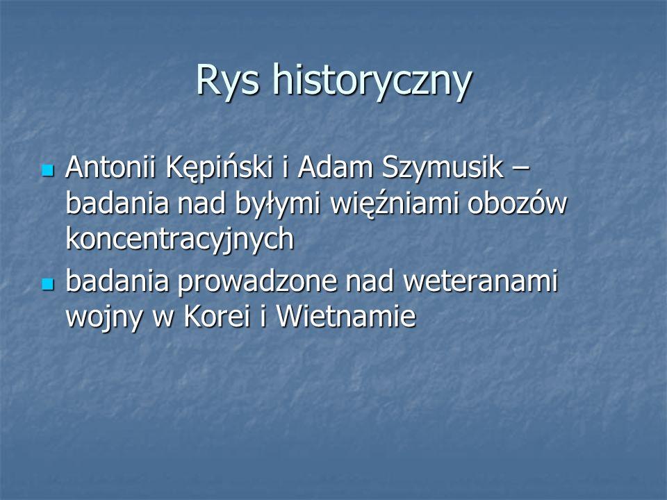 Rys historyczny Antonii Kępiński i Adam Szymusik – badania nad byłymi więźniami obozów koncentracyjnych.