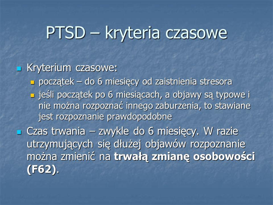 PTSD – kryteria czasowe