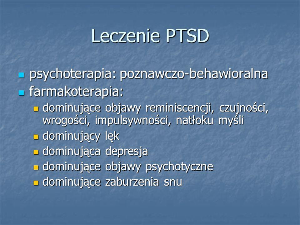 Leczenie PTSD psychoterapia: poznawczo-behawioralna farmakoterapia: