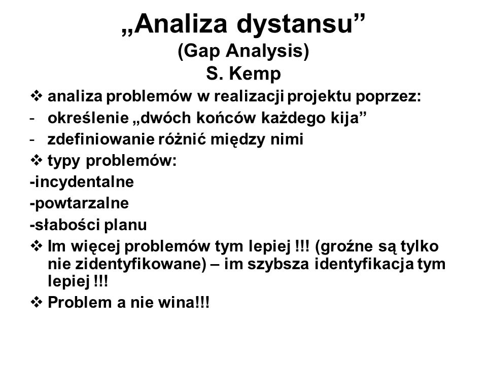 """Analiza dystansu (Gap Analysis) S. Kemp"