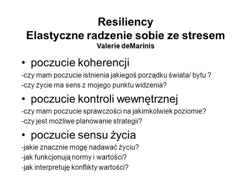 Resiliency Elastyczne radzenie sobie ze stresem Valerie deMarinis