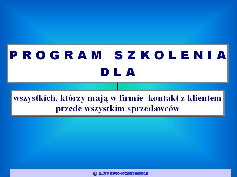© A.SYREK-KOSOWSKA