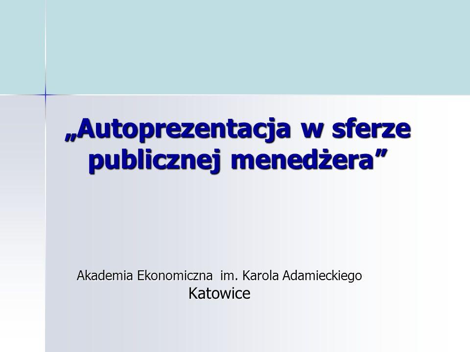 """""""Autoprezentacja w sferze publicznej menedżera"""
