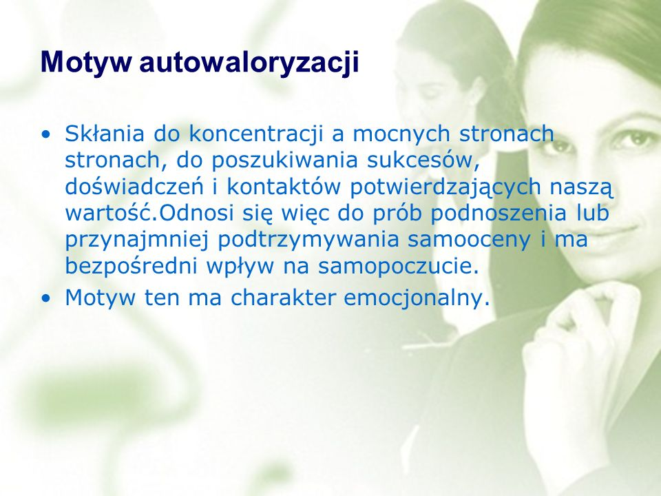 Motyw autowaloryzacji