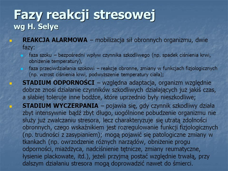 Fazy reakcji stresowej wg H. Selye