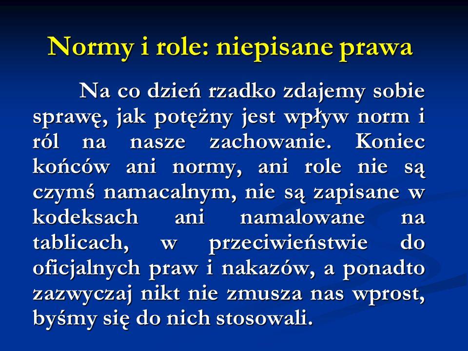 Normy i role: niepisane prawa