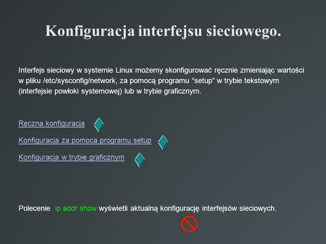 Konfiguracja interfejsu sieciowego.